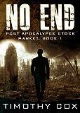 No End (Post Apocalypse Stock Market, Book 1)