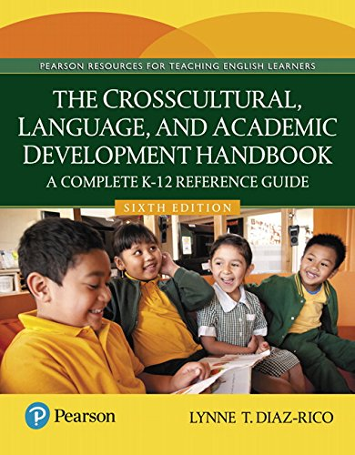 The Crosscultural, Language, and Academic Development Handbook: A Complete K-12 Reference Guide (6th Edition) by Pearson