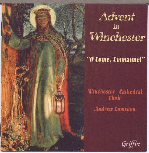"""Advent in Winchester """"O Come E..."""