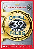 the 39 clues book one - The 39 Clues: The Cahill Files #1: Operation Trinity