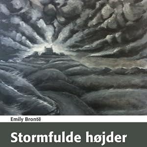 Stormfulde Højder [Wuthering Heights] Audiobook