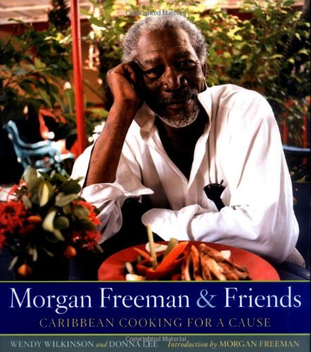 Search : Morgan Freeman and Friends: Caribbean Cooking for a Cause