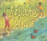 A Fishing Surprise, Rae A. McDonald, 155971977X