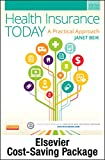 Health Insurance Today - Text and Workbook Package: A Practical Approach, 5e