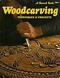 Woodcarving, Sunset Publishing Staff, 0376048034