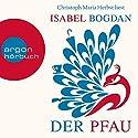 Der Pfau Hörbuch von Isabel Bogdan Gesprochen von: Christoph Maria Herbst