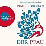 Der Pfau | Isabel Bogdan