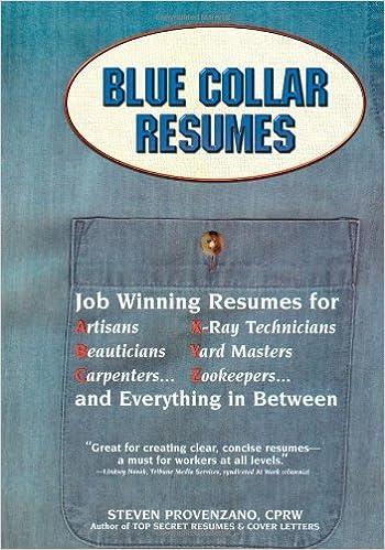 Blue Collar Resumes By Steven Provenzano 1999 06 01 Amazon Com Books