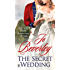 The Secret Wedding (Mallorens & Friends series)
