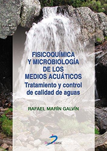 Descargar Libro Fisicoquímica Y Microbiología De Los Medios Acuáticos Rafael Marín Galvín
