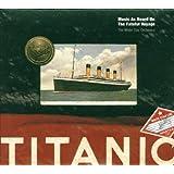 Titanic: Music As Heard On The