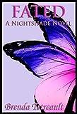 Fated: A Nightshade Novel: The Nightshade Series Book 4