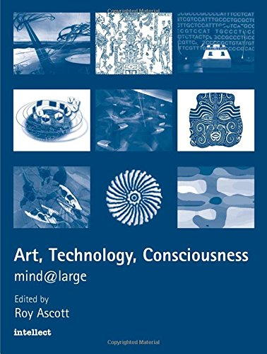 Art, Technology, Consciousness: mind@large
