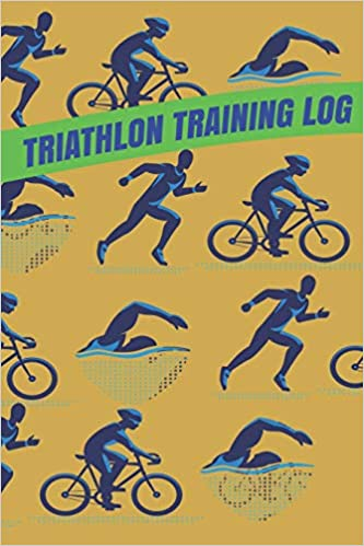 Daily Training Log and Journal for Triathletes Record Keeping of Swimming Running Biking Training Triathlon Training Log
