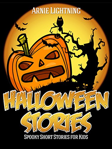 Halloween Stories: Scary Stories for Kids, Halloween Jokes, Activities, and More (Haunted Halloween Book 1) ()