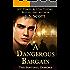 A Dangerous Bargain (The Sentinel Demons Book 1)