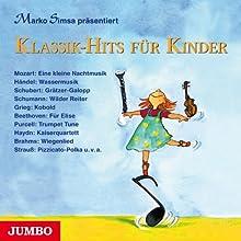 Klassik-Hits für Kinder Hörbuch von Marko Simsa Gesprochen von: Marko Simsa