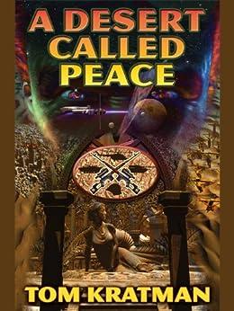 A Desert Called Peace (Carrera Series Book 1) by [Kratman, Tom]