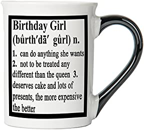 Birthday Girl Mug, Birthday Girl Coffee Cup, Ceramic Birthday Girl Mug, Custom Birthday Girl Gifts By Tumbleweed