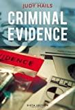 Criminal Evidence 6th (sixth) Edition by Hails, Judy (2008)