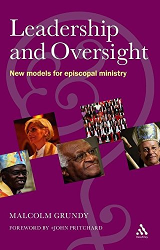 Leadership and Oversight: New Models for Episcopal Ministry pdf epub