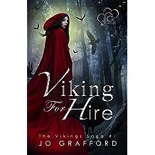 Viking For Hire (Vikings Saga Volume 1)