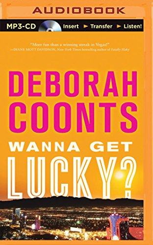 Wanna Get Lucky? (Lucky O'Toole Vegas Adventure