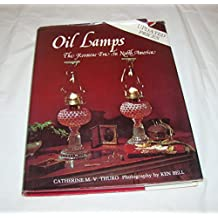 Oil Lamps: The Kerosene Era in North America