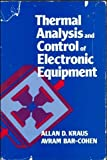 img - for Thermal Analysis and Control of Electronic Equipment book / textbook / text book