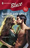Shiver and Spice, Kelley St. John, 0373793537