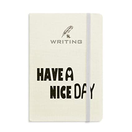 806ef7685b834 Image Unavailable. Image not available for. Color  English Quote Design  Nice Day Writing Notebook Classic Journal Diary A5