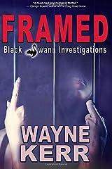 Framed (Black Swann Investigations) (Volume 1) Paperback