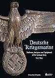 Deutsche Kriegsmarine: Uniforms, Insignias and