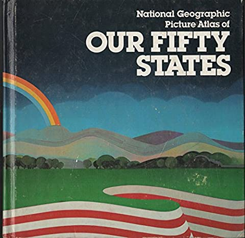 National Geographic Picture Atlas of Our Fifty States (Winter Books For Older Children)