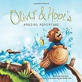 Oliver and Hope's Amusing Adventure (Oliver & Hope)
