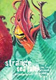 Strange Sea Tales along the California Coast, Claudine Burnett, 0961025093