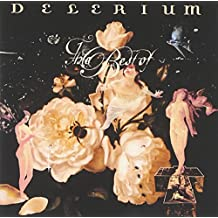 The Best of Delirium (With 2 New Tracks)