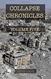 Collapse Chronicles, Volume Five