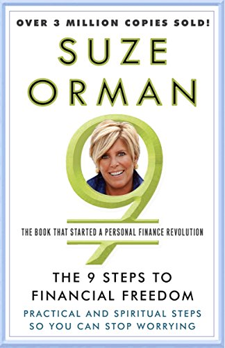(The 9 Steps to Financial Freedom: Practical and Spiritual Steps So You Can Stop Worrying)