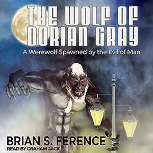 The Wolf of Dorian Gray Audiobook