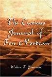 The Courious Journal of Fen Nordean, W. F. Edwards, 1434327302