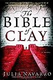 The Bible of Clay, Julia Navarro, 0385339631