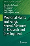 img - for Medicinal Plants and Fungi: Recent Advances in Research and Development (Medicinal and Aromatic Plants of the World) book / textbook / text book