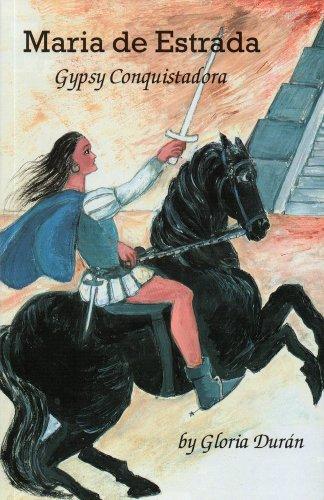 María de Estrada: gypsy conquistadora