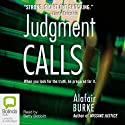 Judgment Calls: Samantha Kincaid, Book 1 Audiobook by Alafair Burke Narrated by Betty Bobbitt