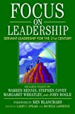 Focus on Leadership: Servant-Leadership for the 21st Century: Servant-leadership for the Twenty-first Century (Business) by Ken Blanchard (Foreword), Larry C. Spears (14-Nov-2001) Hardcover