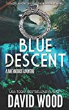 Blue Descent: A Dane Maddock Adventure (Dane Maddock Adventures)
