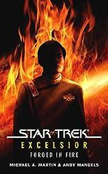 Star Trek: The Original Series: Excelsior: Forged in Fire (Star Trek: Excelsior)