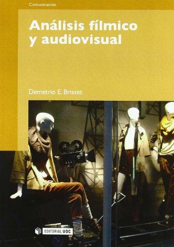 Descargar Libro Análisis Fílmico Y Audiovisual Demetrio Brisset Martín