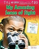 My Amazing Sense of Sight, Ruth Owen, 1909673420